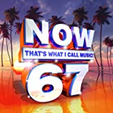 Now That's What I Call Music Vol. 67 [Clean]