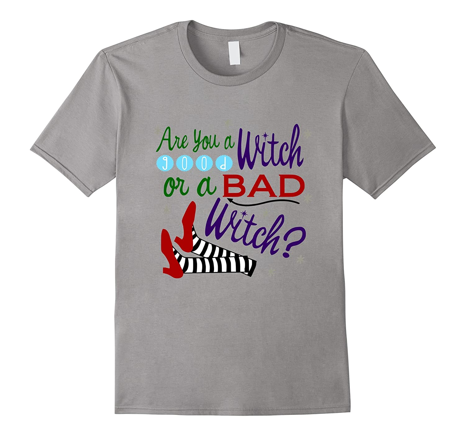 Are You A Good Witch Or A Bad Witch T-Shirt-BN