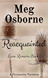 Reacquainted (Love Remains Book 1)