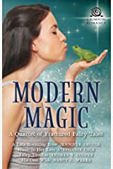 Modern Magic: A Quartet of Fractured Fairy Tales