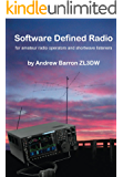 Software Defined Radio: for Amateur Radio Operators and Shortwave Listeners