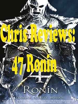 Amazon com: Watch Review: Chris Reviews: 47 Ronin | Prime Video