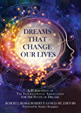 Dreams that Change Our Lives