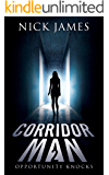 Corridor Man 2: Opportunity Knocks