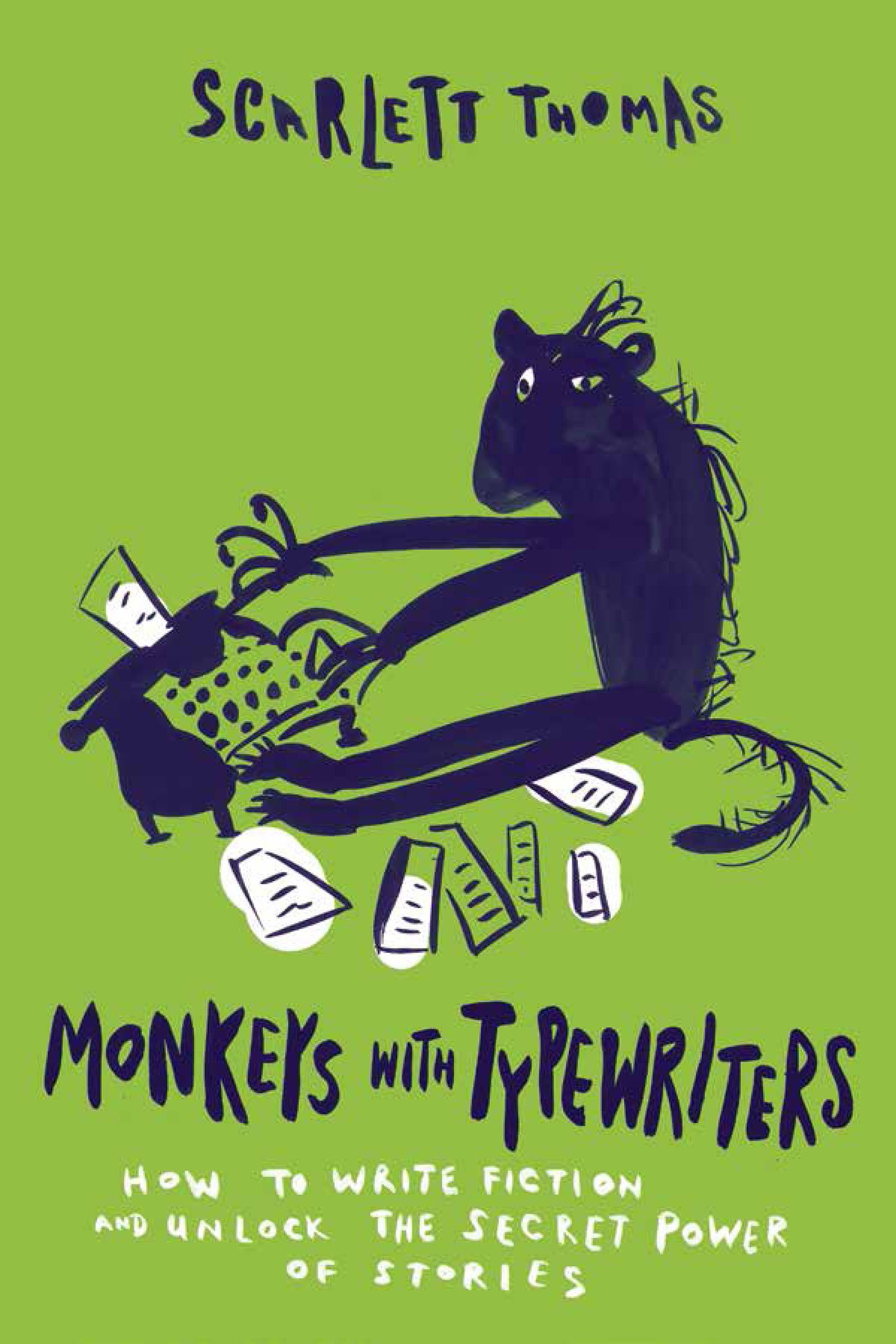 Read Online Monkeys with Typewriters: How to Write Fiction and Unlock the Secret Power of Stories pdf epub