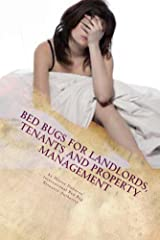 Bed Bugs for Landlords, Tenants and Property Management Kindle Edition