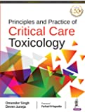 Principles and Practice of CRITICAL CARE TOXICOLOGY