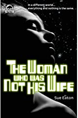 The Woman Who Was Not His Wife Kindle Edition