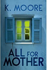 All For Mother Kindle Edition