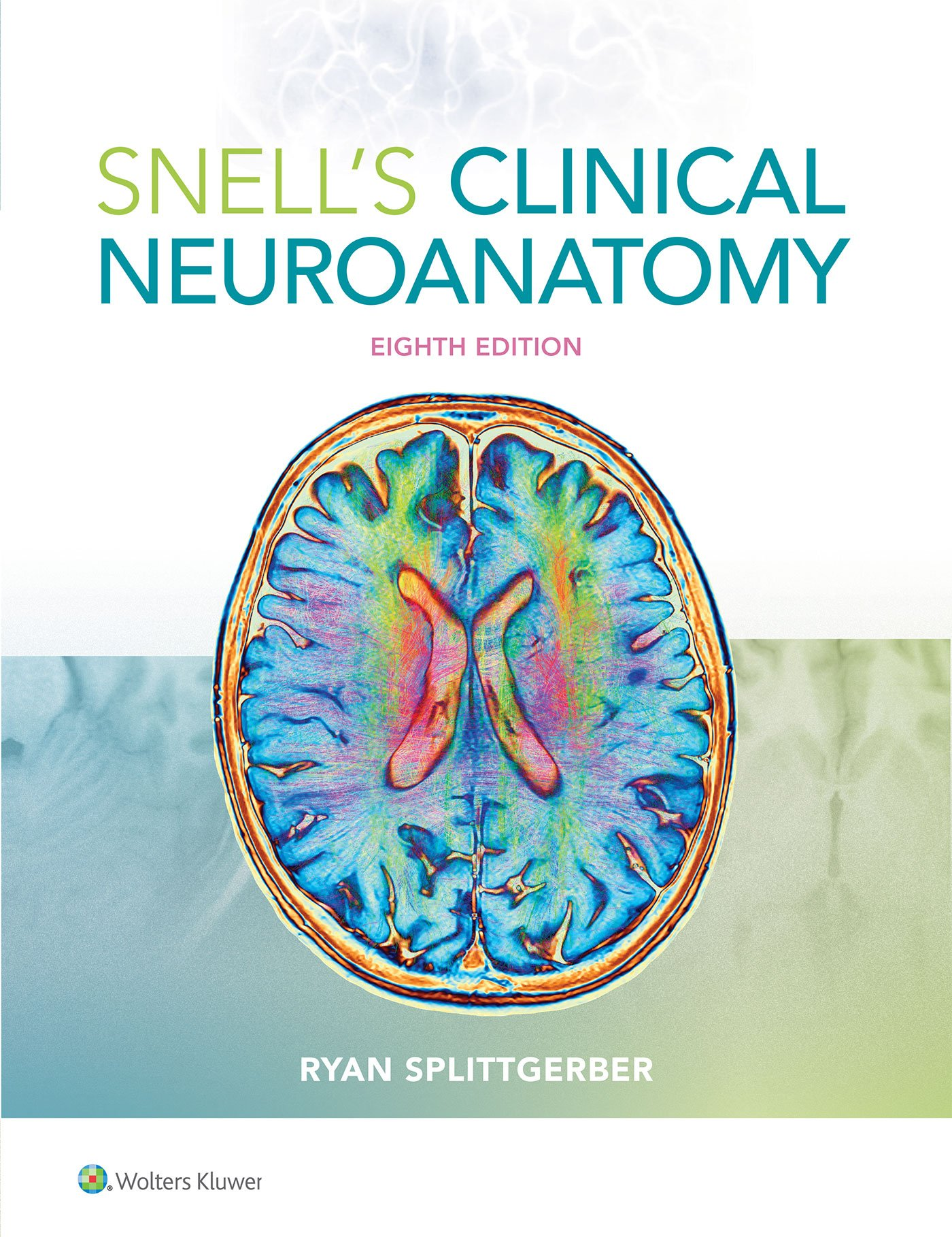 Buy Snells Clinical Neuroanatomy Book Online At Low Prices In India