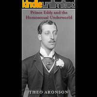 Prince Eddy and the Homosexual Underworld (English Edition)