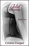 Juliet Chronicles Book Two