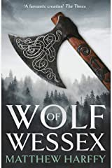 Wolf of Wessex: A gripping, action-packed historical thriller Kindle Edition