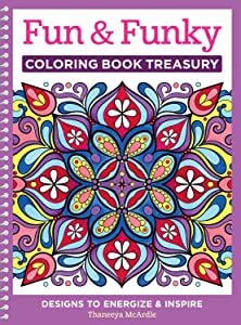 Fun Funky Coloring Book Treasury Designs To Energize And Inspire Design Originals
