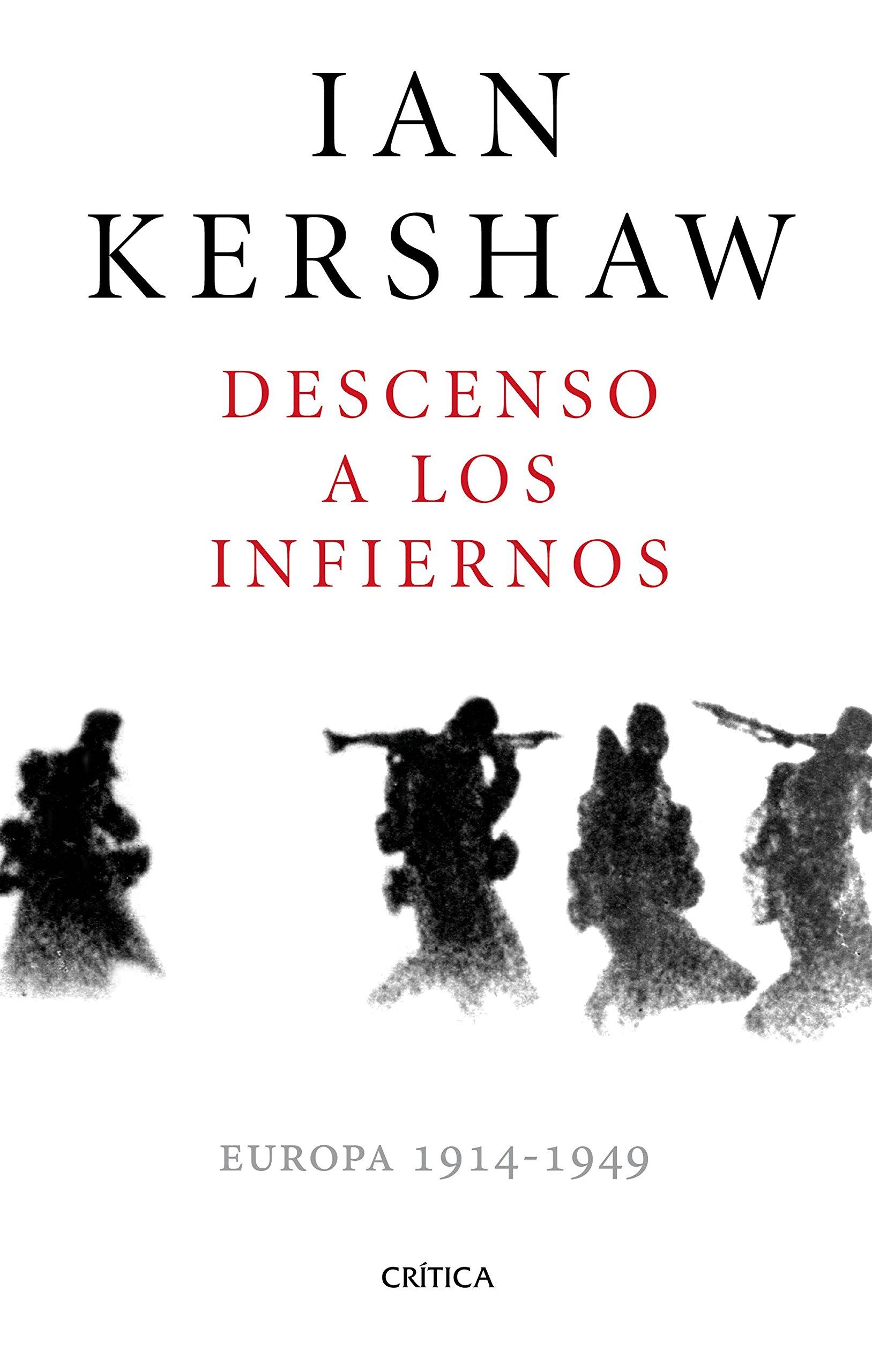 Descenso a los infiernos: Europa 1914-1949 Memoria Crítica: Amazon ...
