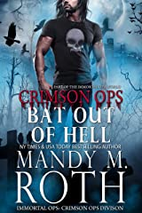 Bat Out of Hell: An Immortal Ops World Novel (Crimson Ops Book 4) Kindle Edition