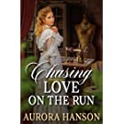 Chasing Love on the Run: A Historical Western Romance Book