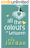All The Colours In Between: The much-anticipated sequel to 183 Times A Year
