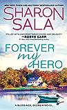 Forever My Hero (Blessings, Georgia Book 7)