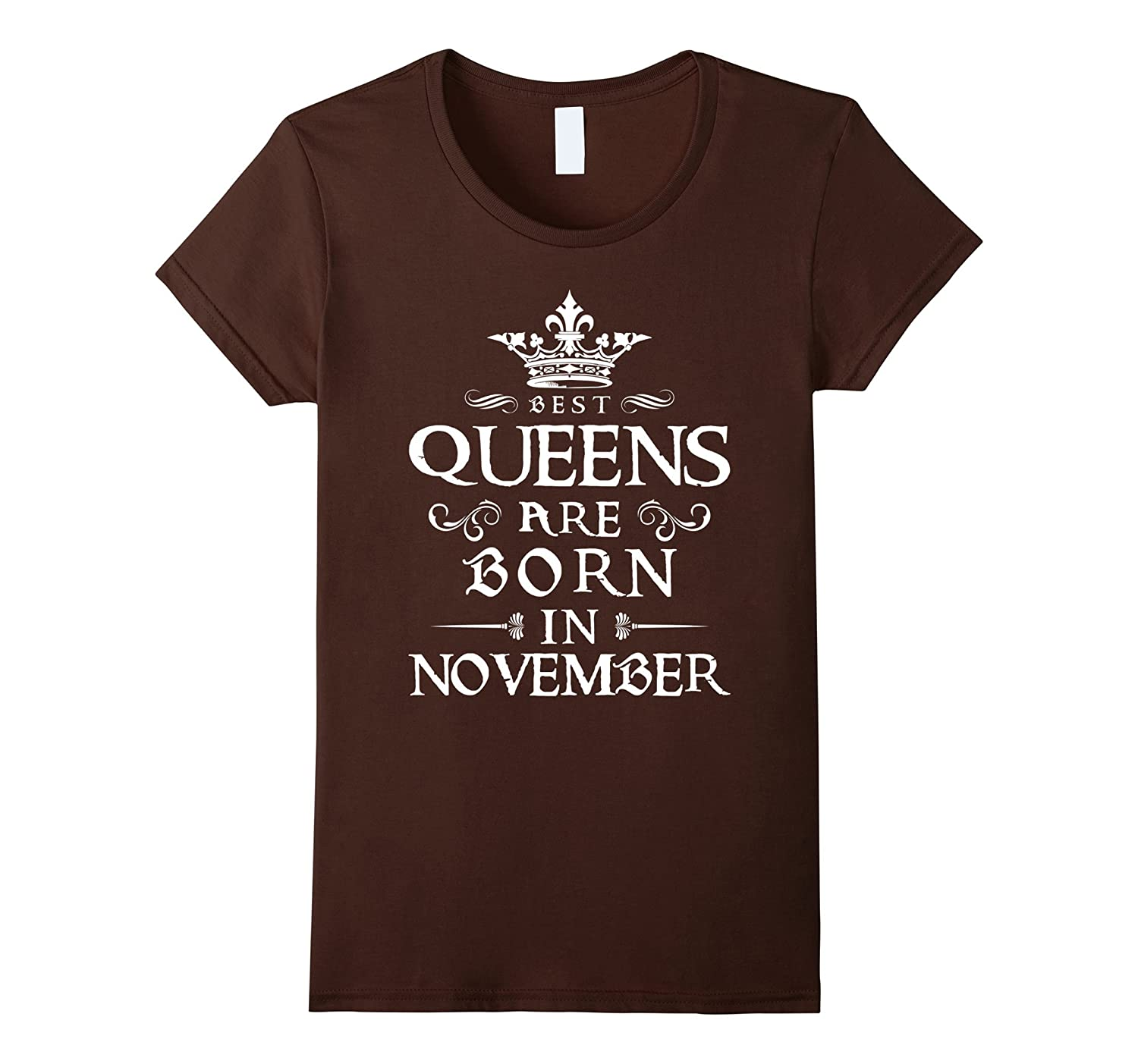 Womens Best Queens Are Born in NOVEMBER White C2 Funny T-shirt-Yolotee