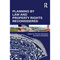 Planning By Law and Property Rights Reconsidered (English Edition)