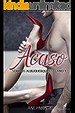 Acaso (Os Albuquerques Livro 1) (Portuguese Edition)