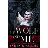 My Wolf and Me: A Shifter Romance (Stranger in the Woods)