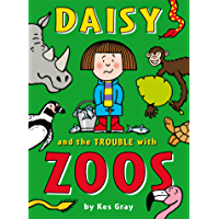 Daisy and the Trouble with Zoos (Daisy Fiction Book 2)