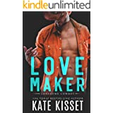 Love Maker: A sexy, small-town, second chance romance (Lonesome Cowboy Book 2)