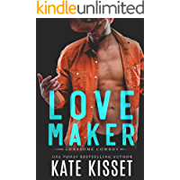 Love Maker: A sexy, small-town, second chance romance (Lonesome Cowboy Book 2) book cover