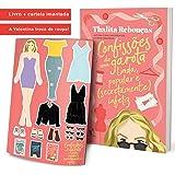 Confissões de uma garota linda, popular e (secretamente) infeliz: Thalita Rebouças: Amazon.com