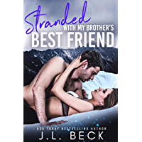 Stranded With My Brother's Best Friend (English Edition)
