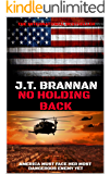 NO HOLDING BACK: America Must Face Her Most Dangerous Enemy Yet (Mark Cole Book 8)