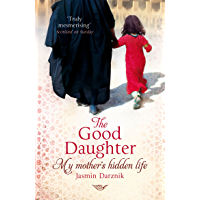 The Good Daughter: My Mother's Hidden Life (English Edition)