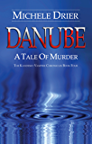 DANUBE: A Tale of Murder (The Kandesky Vampire Chronicles Book 4)