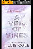 A Veil of Vines