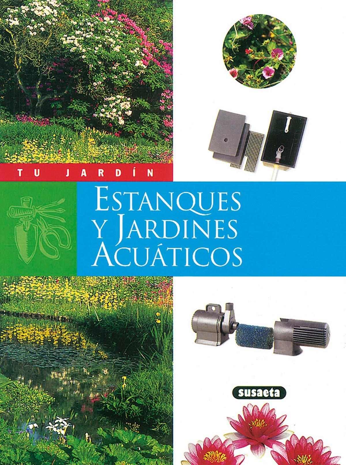 Estanques y jardines acuáticos (Tu Jardín): Amazon.es: Utard, Jean ...