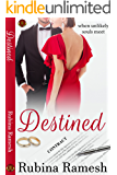 Destined: A Contemporary Hot Romance