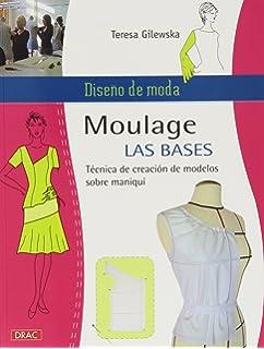 Diseño de moda. Moulage Las Bases
