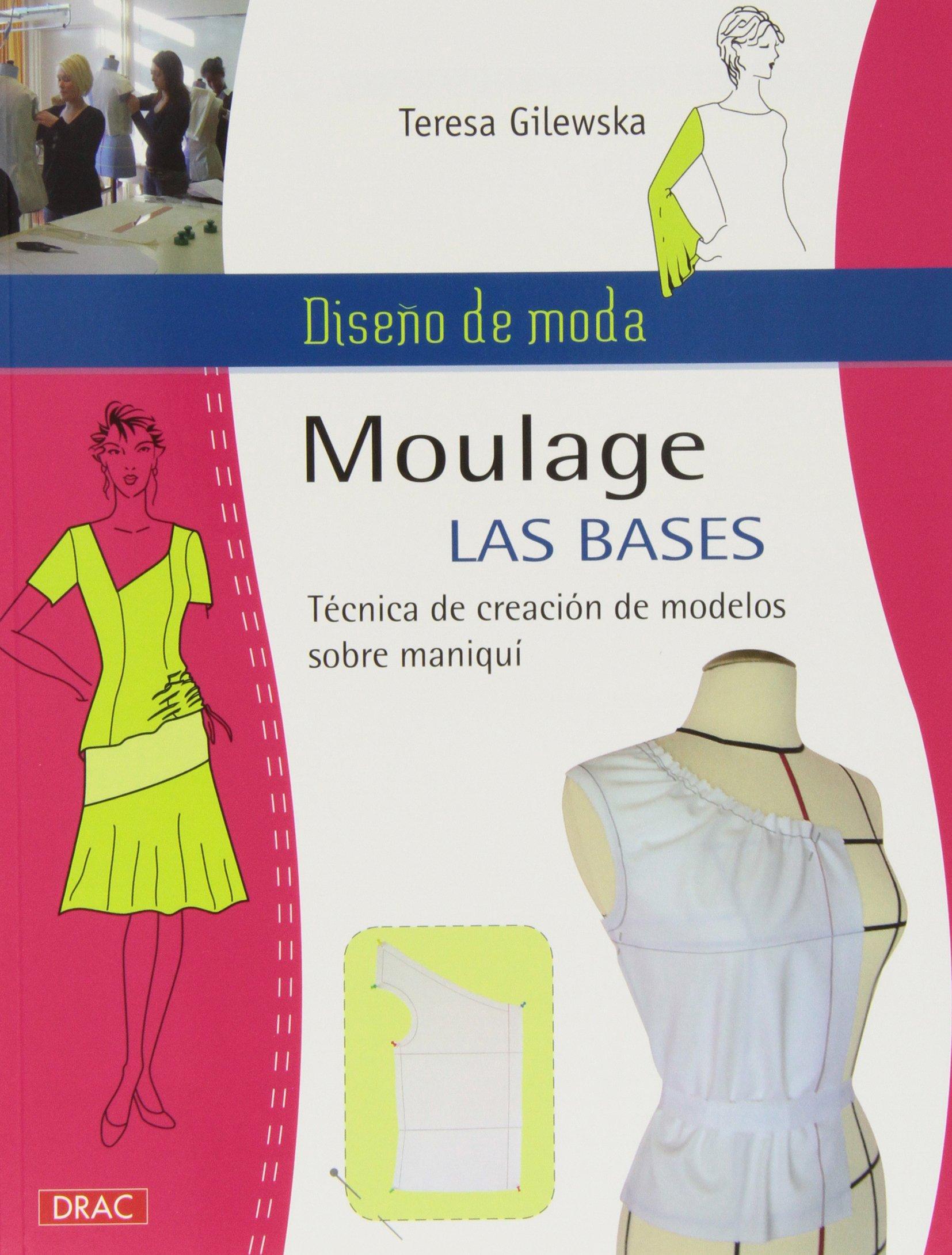 Diseño de moda. Moulage. Las bases (Labores (drac)): Amazon.es ...