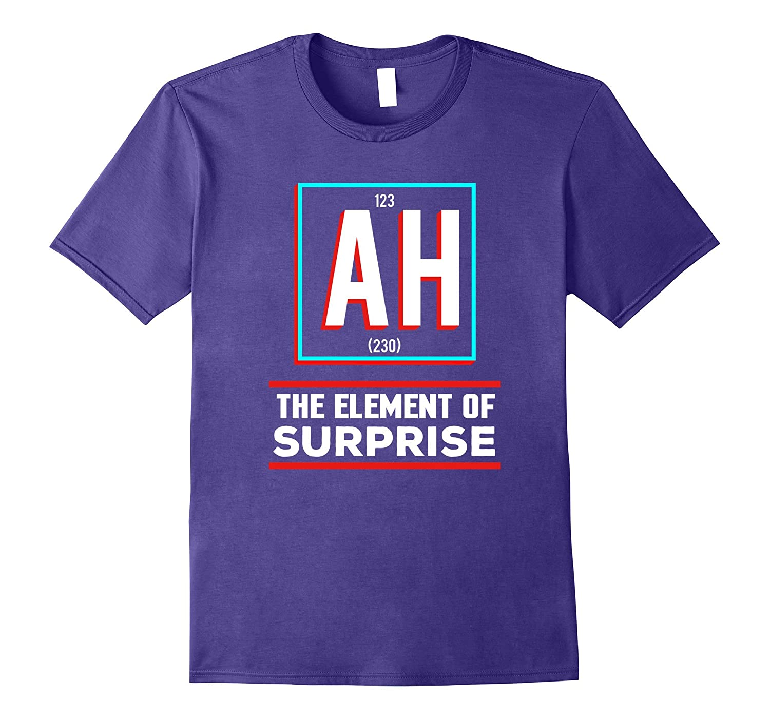 AH is the Element of Surprise Shirt Periodic Table-FL