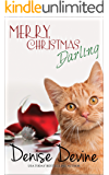Merry Christmas, Darling: A Sweet Romantic Comedy (Counting Your Blessings Book 1)