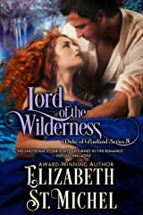 Lord of the Wilderness: Duke of Rutland Series IV Kindle Edition