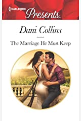 The Marriage He Must Keep (The Wrong Heirs Book 3399) Kindle Edition