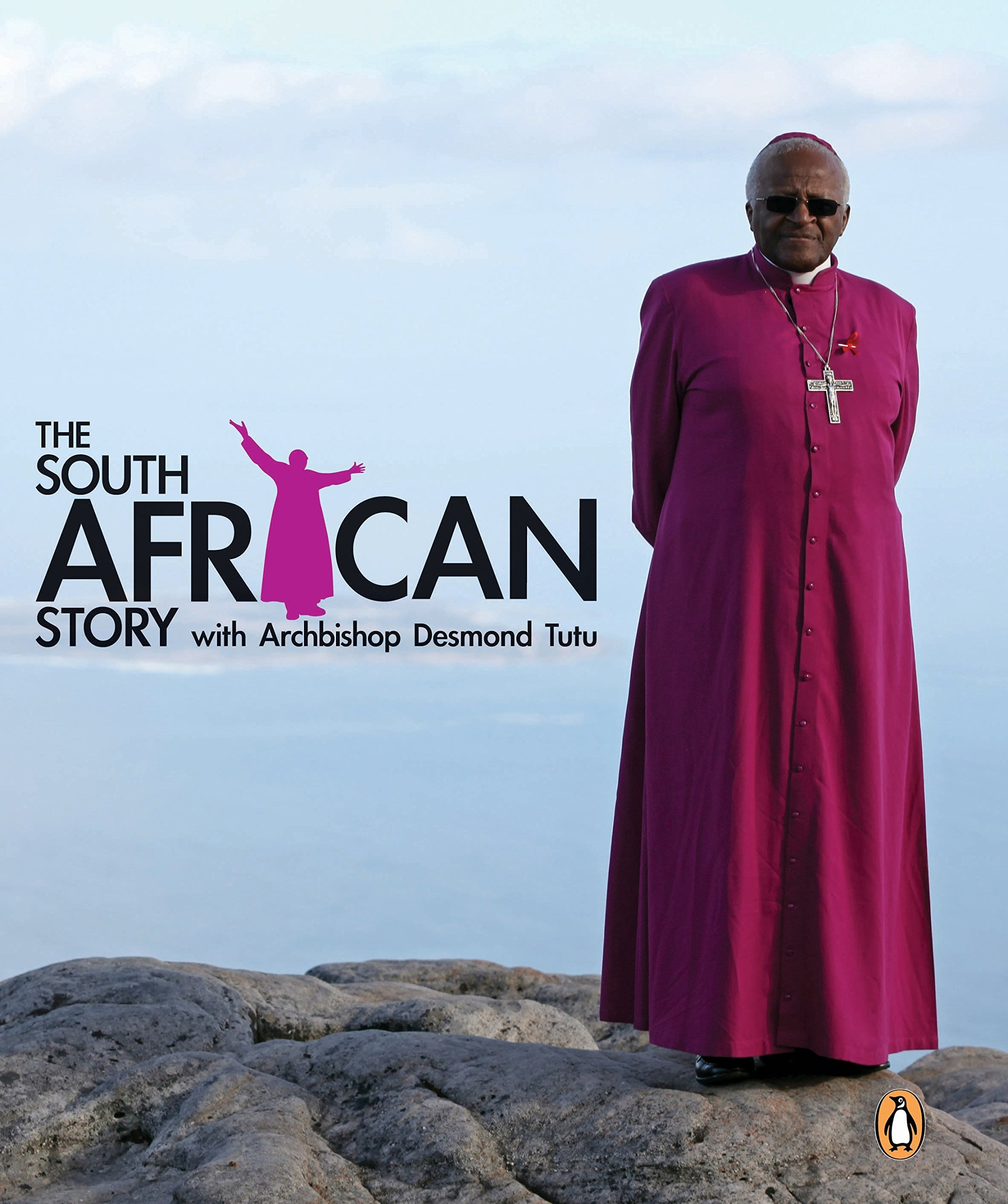 Read Online The South African Story With Archbishop Desmond Tutu ebook