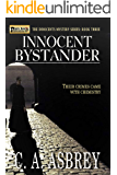 Innocent Bystander (The Innocents Mystery Series Book 3)