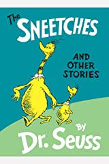The Sneetches and Other Stories (Classic Seuss) Kindle Edition