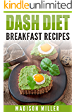 DASH Diet: Breakfast Recipes