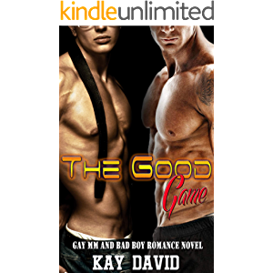 The Good Game: Gay MM and Bad Boy Romance Novel