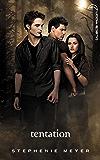 Twilight 2 - Tentation
